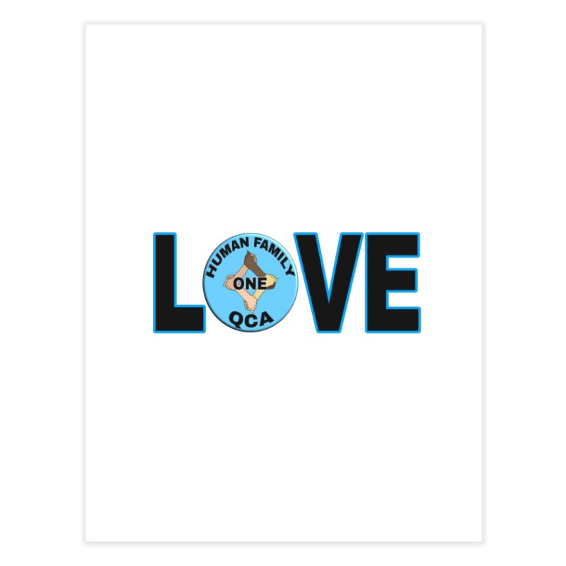 Love One Human Family Home Fine Art Print by Leading Artist Shop