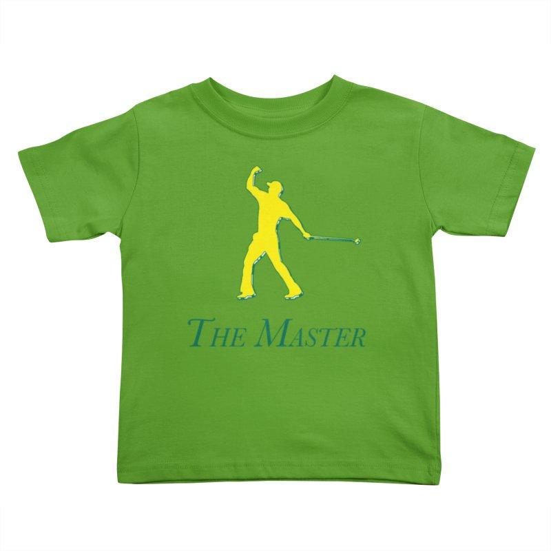 The Master Kids Toddler T-Shirt by leaguegear's Artist Shop