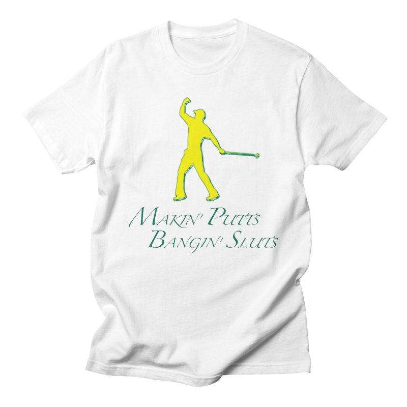 Makin' Putts Men's T-Shirt by leaguegear's Artist Shop