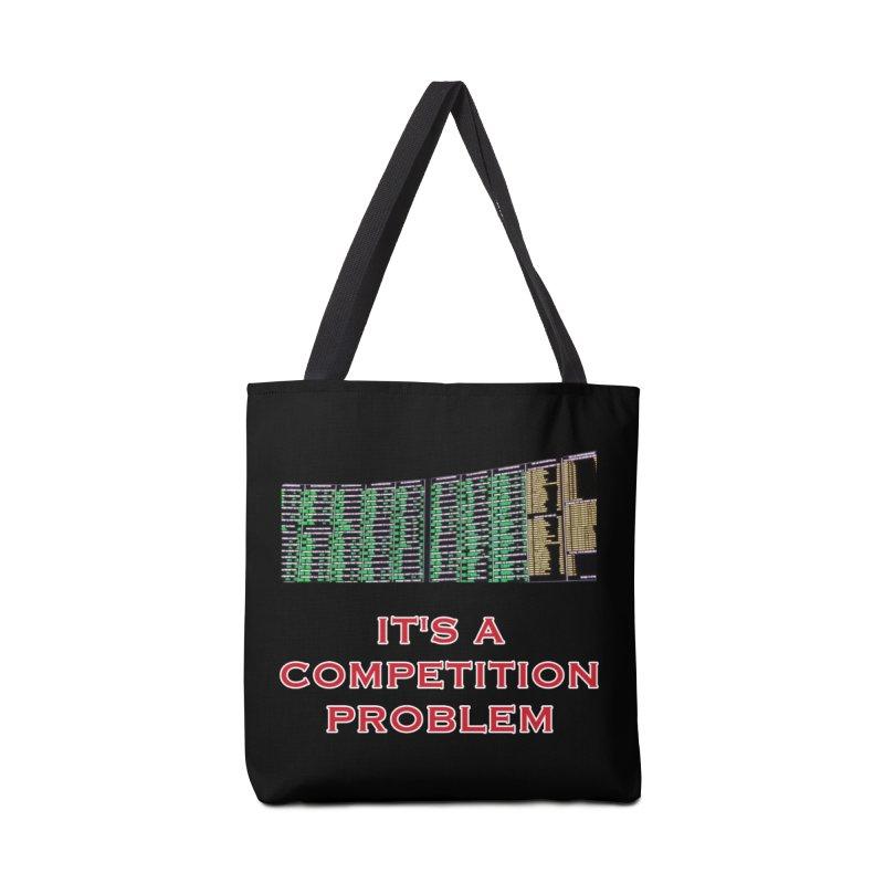 It's A Competition Problem Accessories Bag by leaguegear's Artist Shop