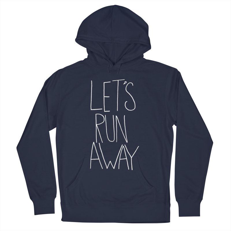 Let's Run Away Men's French Terry Pullover Hoody by Leah Flores' Artist Adventureland Shop