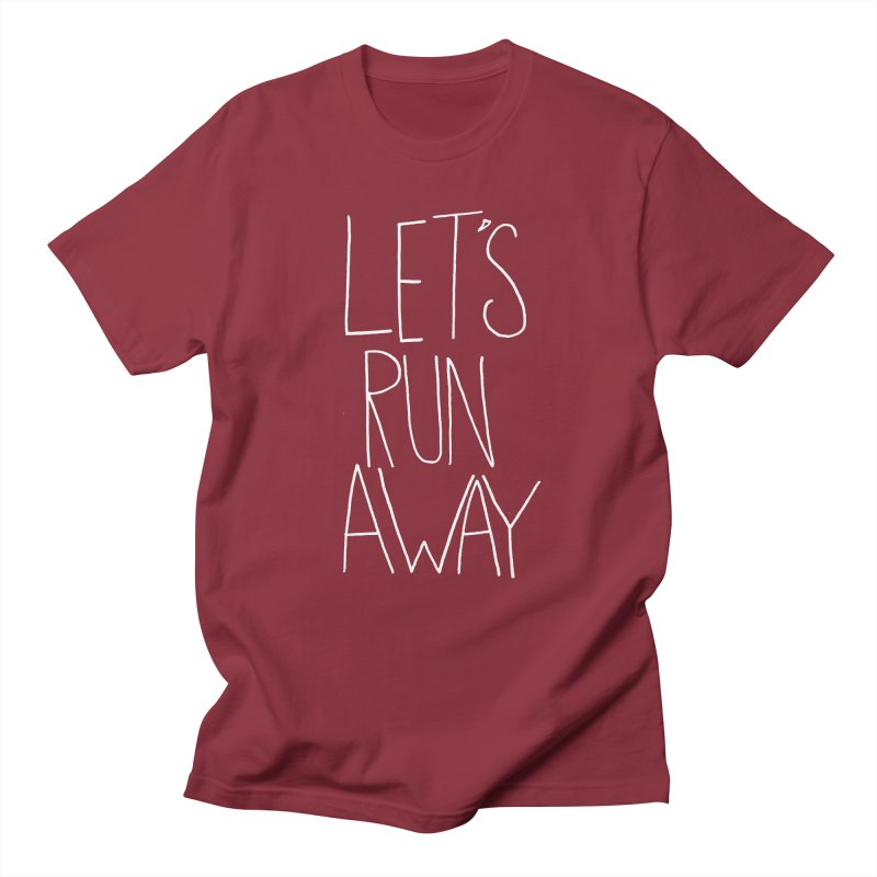 Let's Run Away Men's T-shirt by Leah Flores' Artist Adventureland Shop