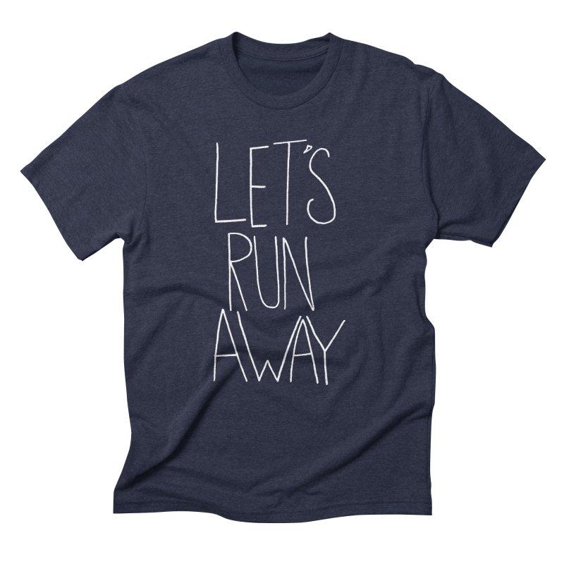 Let's Run Away Men's Triblend T-Shirt by Leah Flores' Artist Adventureland Shop