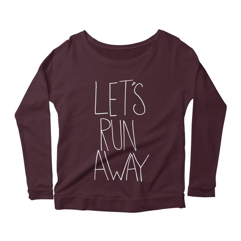 Let's Run Away Women's Longsleeve Scoopneck  by Leah Flores' Artist Adventureland Shop