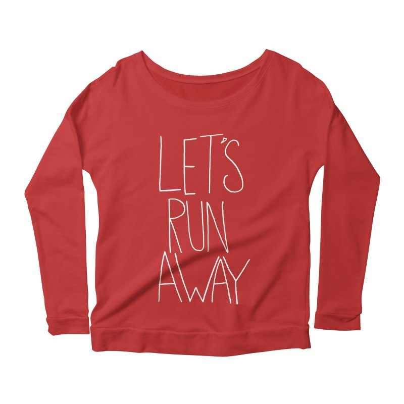 Let's Run Away Women's Longsleeve Scoopneck  by Leah Flores' Artist Adventureland Shop