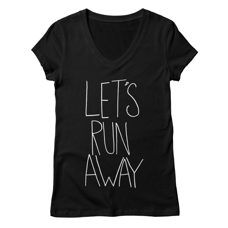 Let's Run Away Women's Regular V-Neck by Leah Flores' Artist Adventureland Shop