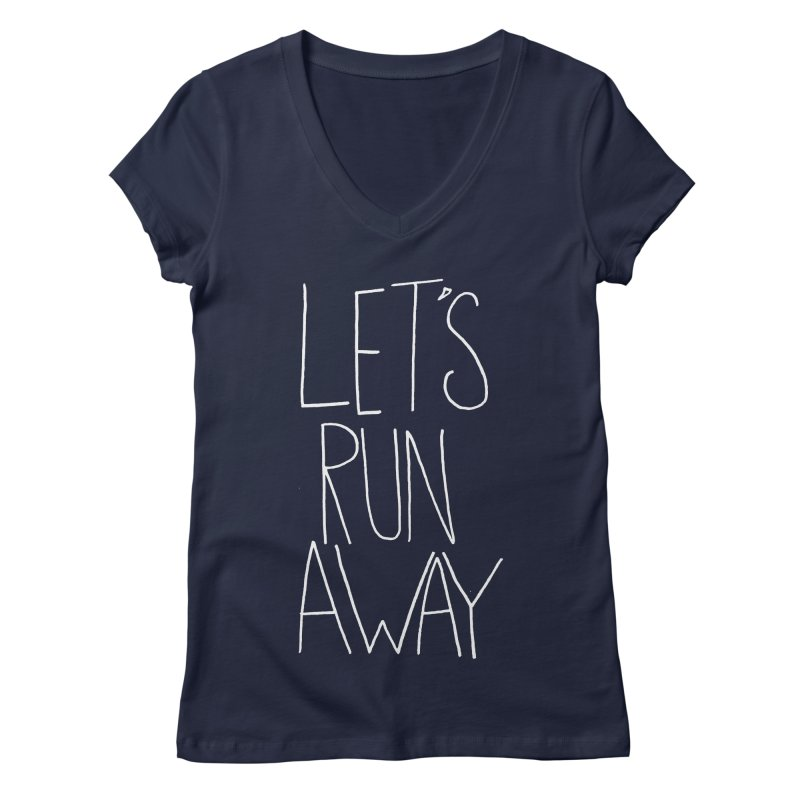 Let's Run Away Women's V-Neck by Leah Flores' Artist Adventureland Shop