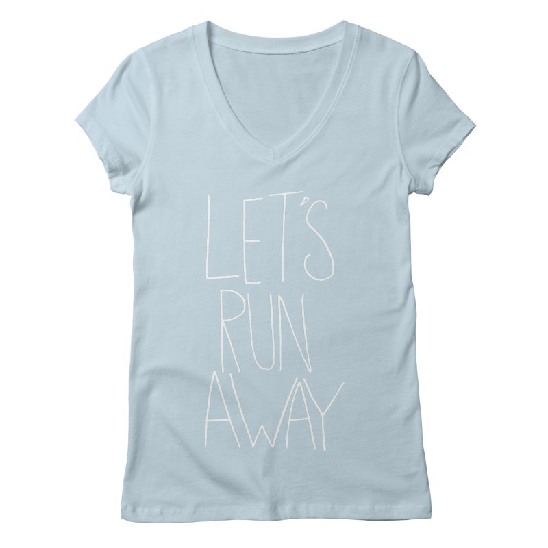 Let's Run Away Women's V-Neck by Leah Flores' Artist Adventureland Shop