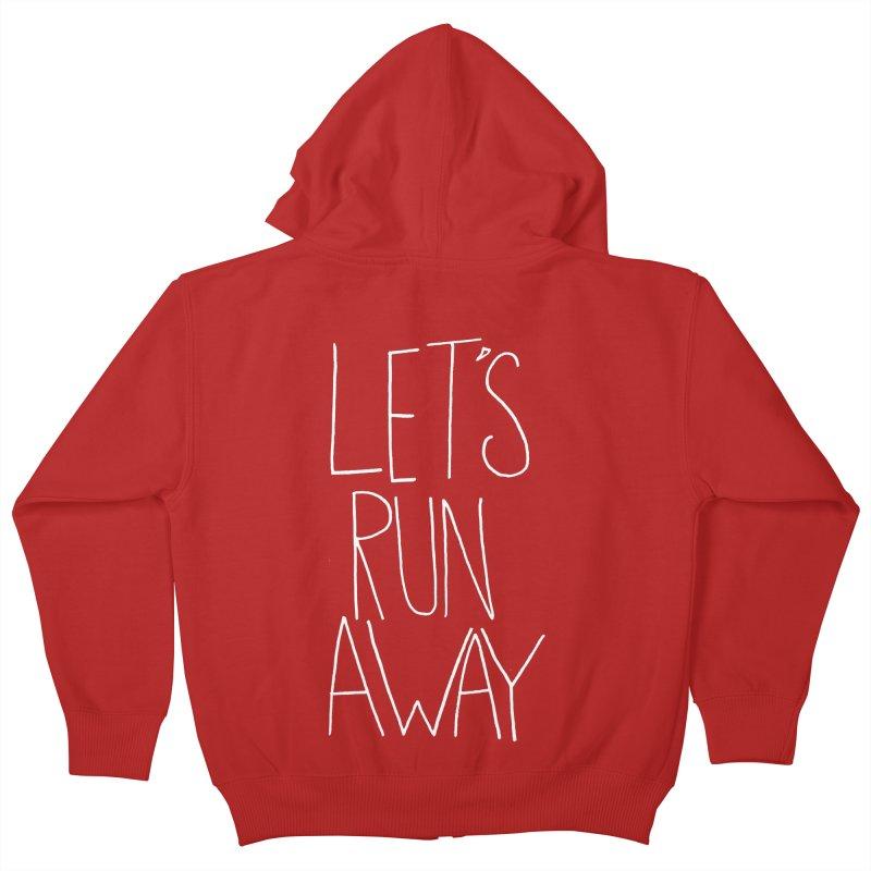 Let's Run Away Kids Zip-Up Hoody by Leah Flores' Artist Adventureland Shop