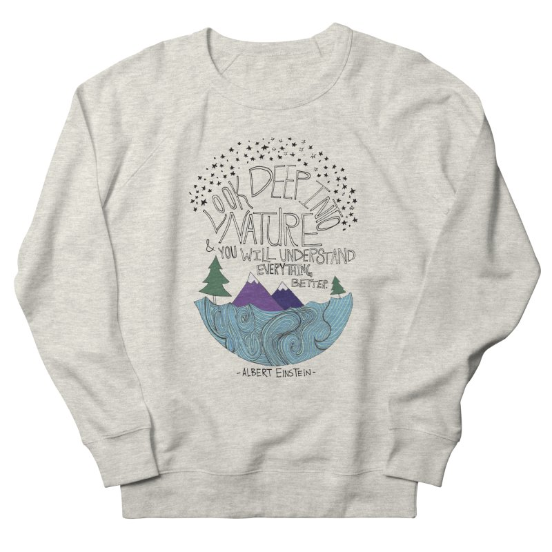 Einstein Nature Women's Sweatshirt by Leah Flores' Artist Adventureland Shop
