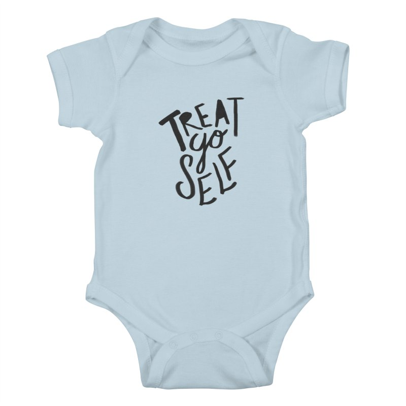 Treat Yo Self Kids Baby Bodysuit by Leah Flores' Artist Adventureland Shop