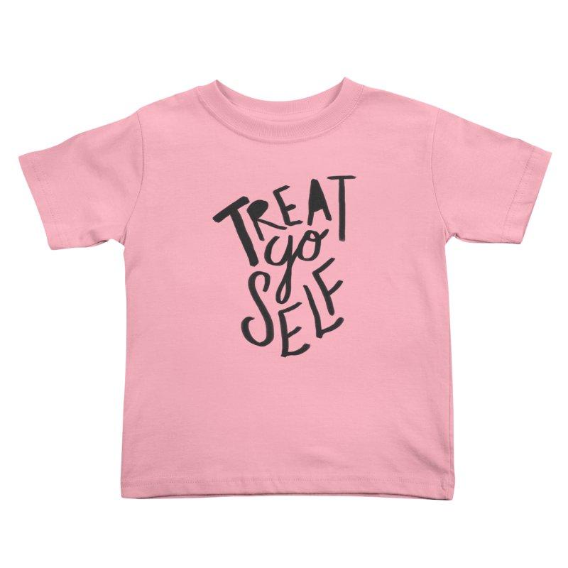 Treat Yo Self Kids Toddler T-Shirt by Leah Flores' Artist Adventureland Shop