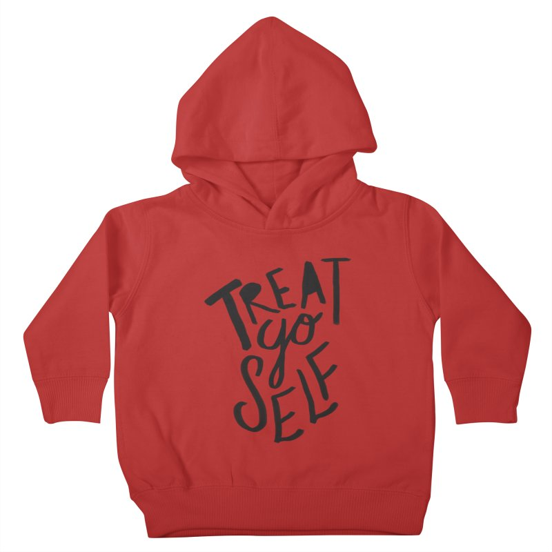 Treat Yo Self Kids Toddler Pullover Hoody by Leah Flores' Artist Adventureland Shop