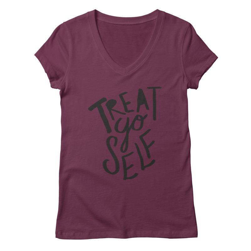 Treat Yo Self Women's Regular V-Neck by Leah Flores' Artist Adventureland Shop