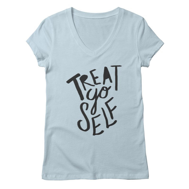 Treat Yo Self Women's V-Neck by Leah Flores' Artist Adventureland Shop