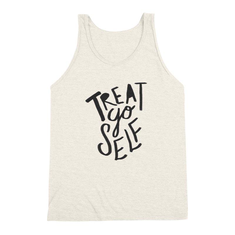 Treat Yo Self Men's Triblend Tank by Leah Flores' Artist Adventureland Shop