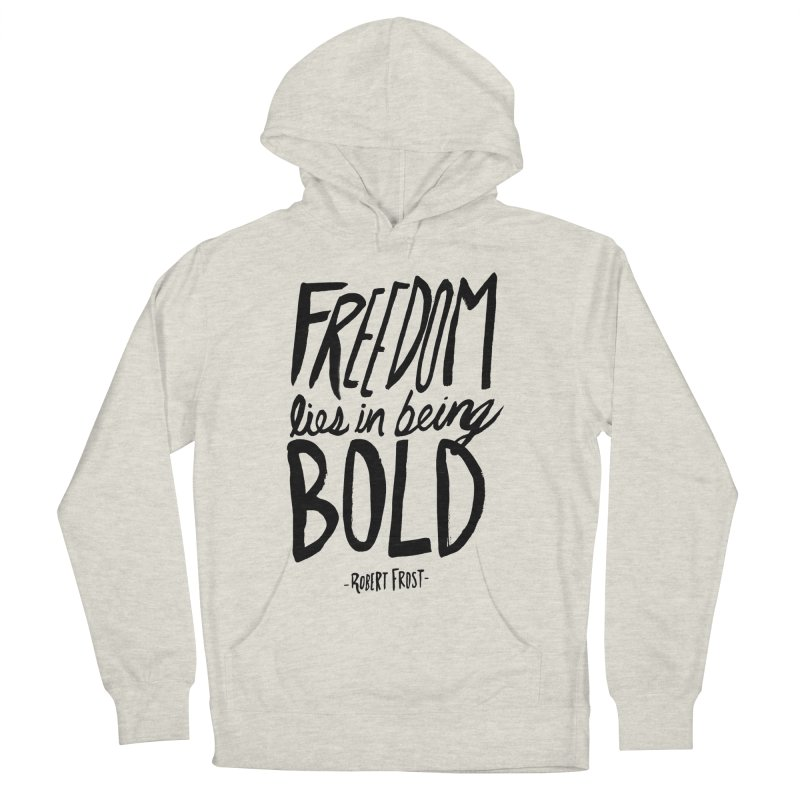 Freedom Bold Men's French Terry Pullover Hoody by Leah Flores' Artist Adventureland Shop