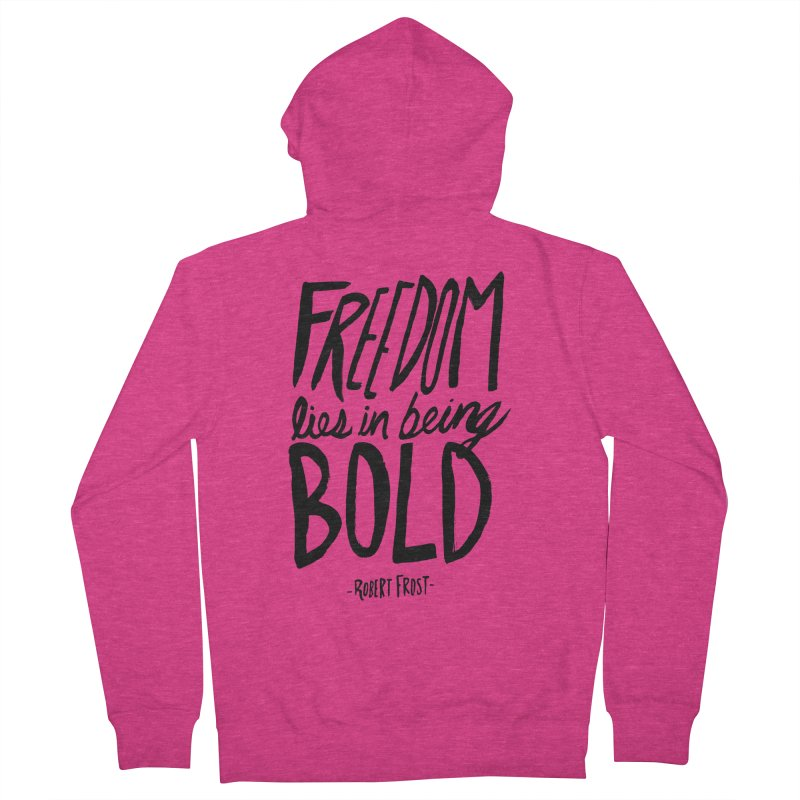 Freedom Bold Women's French Terry Zip-Up Hoody by Leah Flores' Artist Adventureland Shop