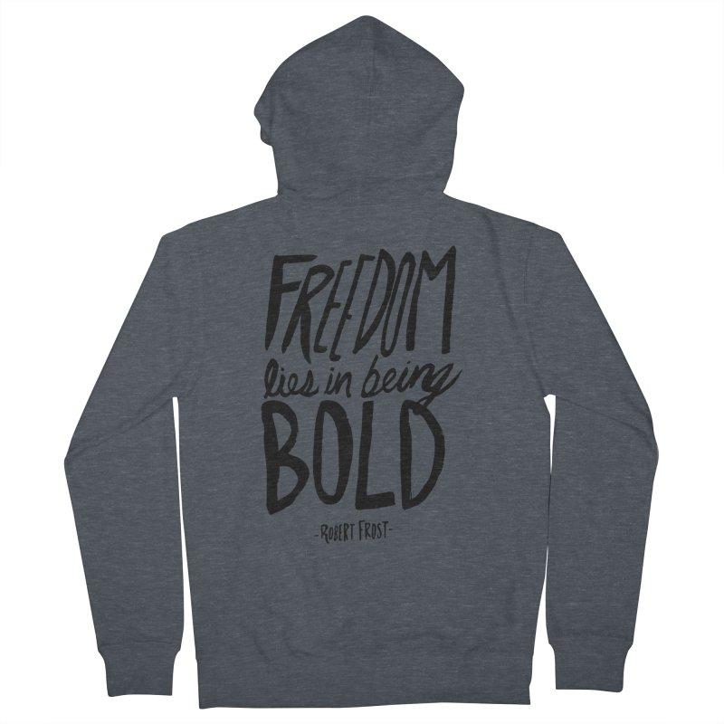 Freedom Bold Men's Zip-Up Hoody by Leah Flores' Artist Adventureland Shop