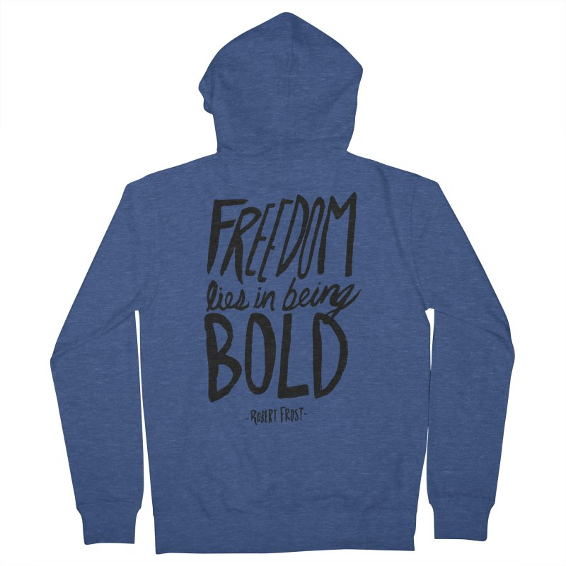 Freedom Bold Men's French Terry Zip-Up Hoody by Leah Flores' Artist Adventureland Shop