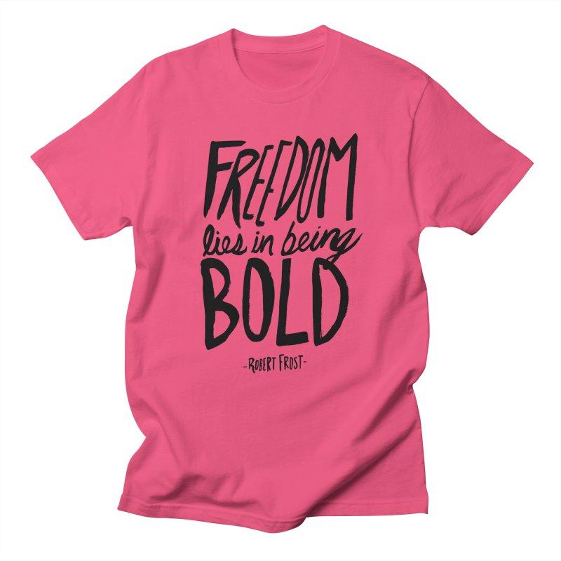 Freedom Bold Men's T-Shirt by Leah Flores' Artist Adventureland Shop