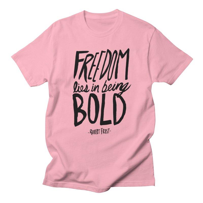 Freedom Bold Men's Regular T-Shirt by Leah Flores' Artist Adventureland Shop