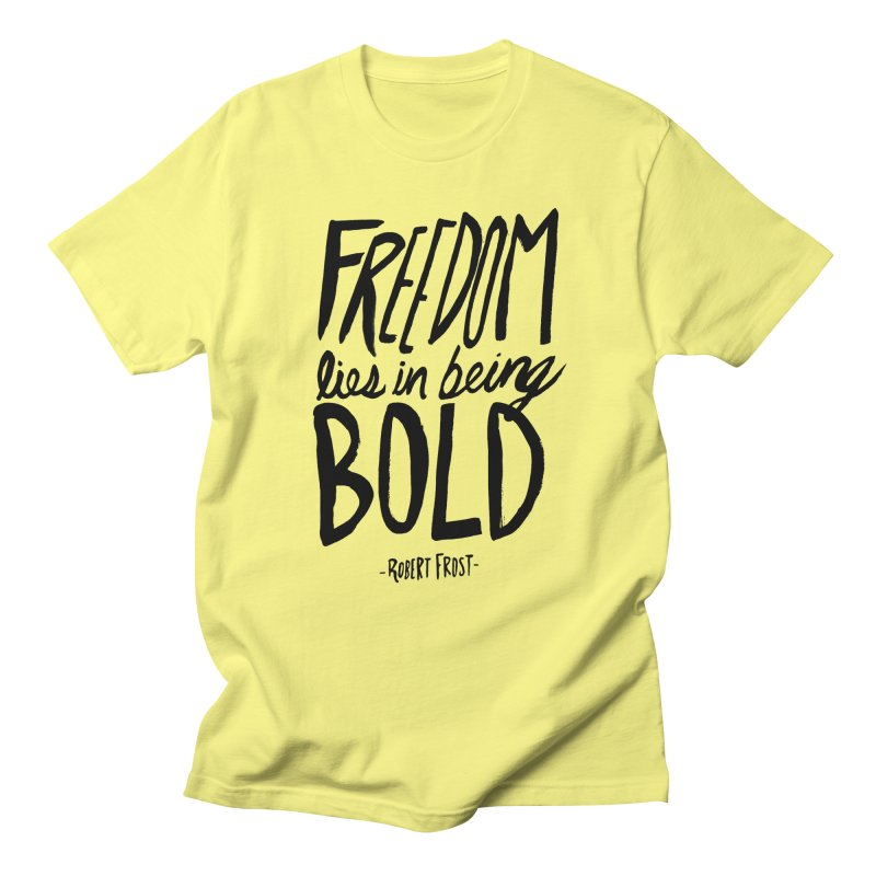 Freedom Bold Men's Regular T-Shirt by Leah Flores' Artist Adventureland Shop