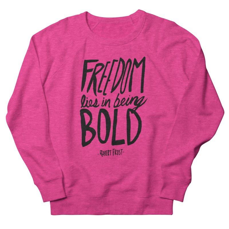 Freedom Bold Men's French Terry Sweatshirt by Leah Flores' Artist Adventureland Shop