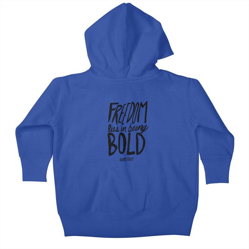 Freedom Bold Kids Baby Zip-Up Hoody by Leah Flores' Artist Adventureland Shop