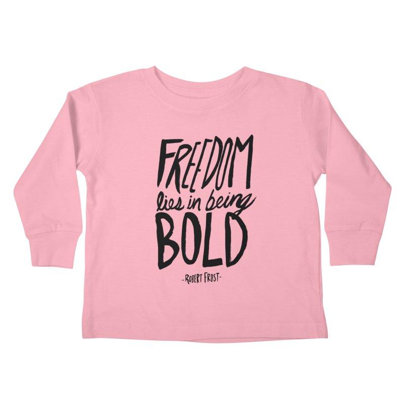 Freedom Bold Kids Toddler Longsleeve T-Shirt by Leah Flores' Artist Adventureland Shop
