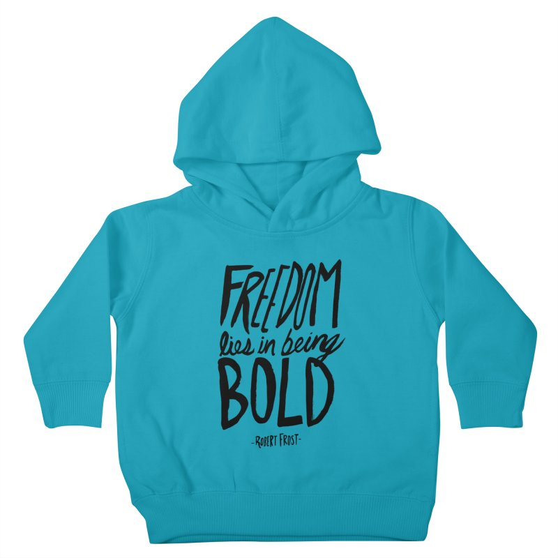 Freedom Bold Kids Toddler Pullover Hoody by Leah Flores' Artist Adventureland Shop