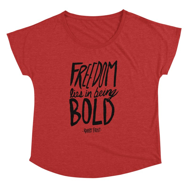Freedom Bold Women's Dolman by Leah Flores' Artist Adventureland Shop