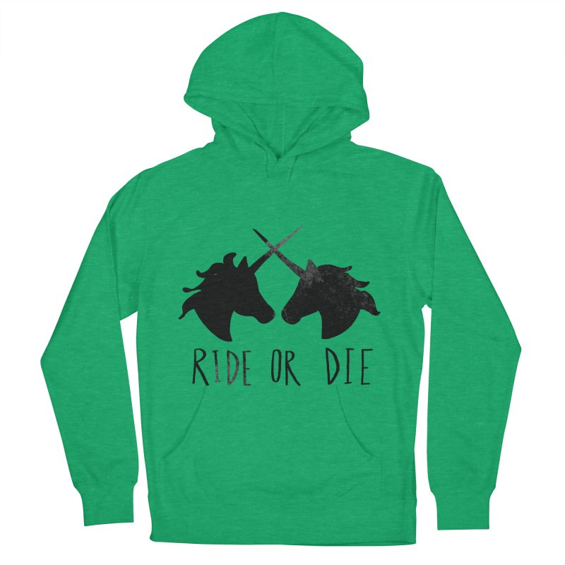 Ride or Die Women's Pullover Hoody by Leah Flores' Artist Adventureland Shop