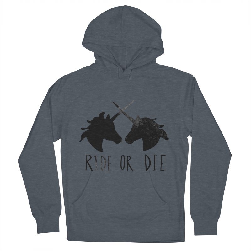 Ride or Die Women's French Terry Pullover Hoody by Leah Flores' Artist Adventureland Shop