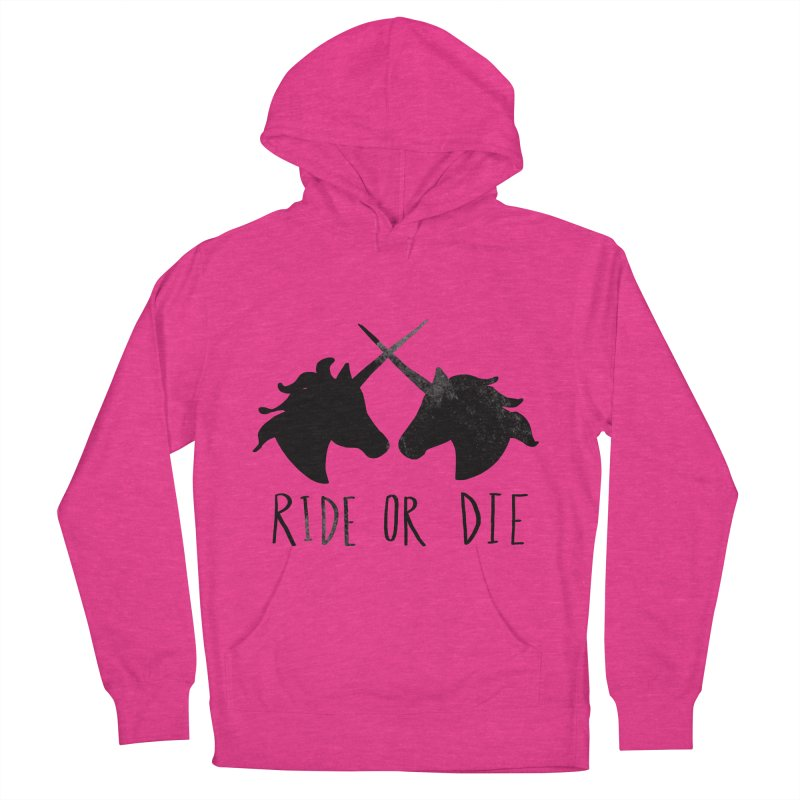 Ride or Die Women's Pullover Hoody by Leah Flores' Artist Adventureland Shop