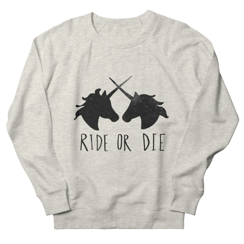 Ride or Die Men's Sweatshirt by Leah Flores' Artist Adventureland Shop