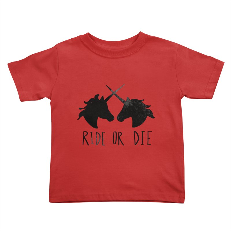Ride or Die Kids Toddler T-Shirt by Leah Flores' Artist Adventureland Shop