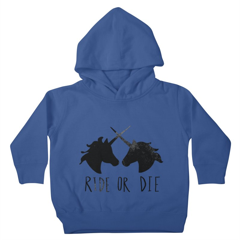 Ride or Die Kids Toddler Pullover Hoody by Leah Flores' Artist Adventureland Shop