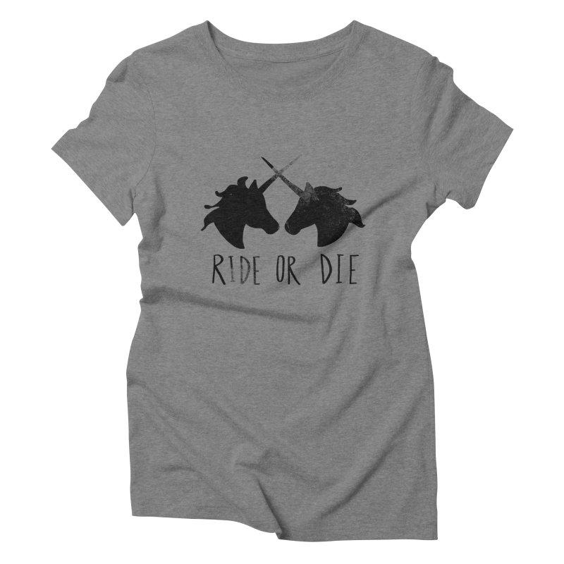 Ride or Die Women's Triblend T-Shirt by Leah Flores' Artist Adventureland Shop