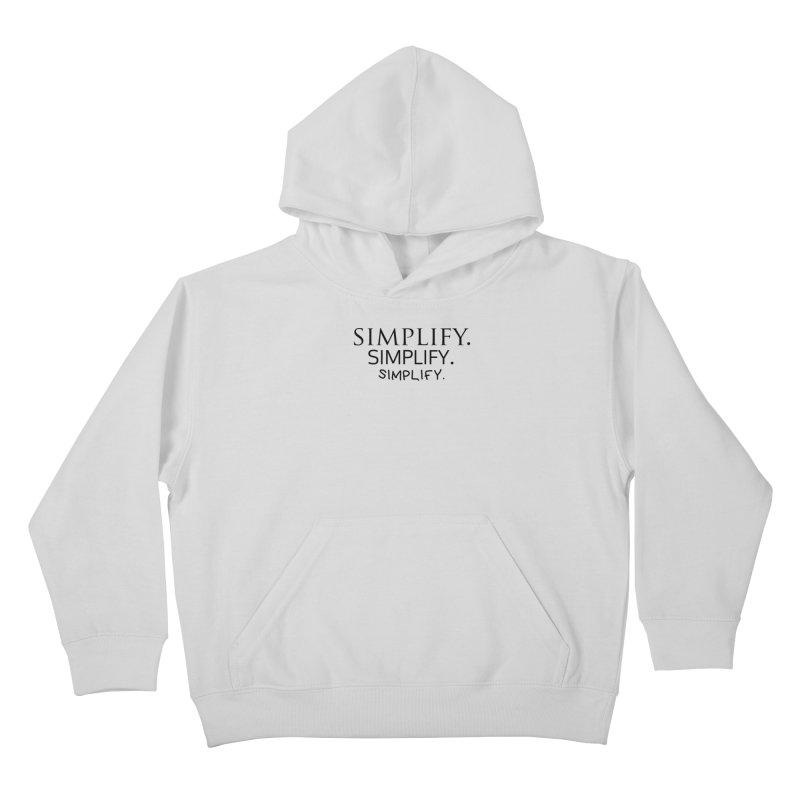 Simplify Kids Pullover Hoody by learnthebrand's Artist Shop