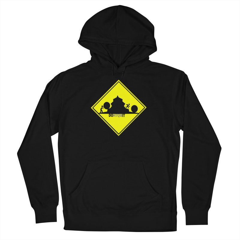 Don't Quit Women's Pullover Hoody by learnthebrand's Artist Shop