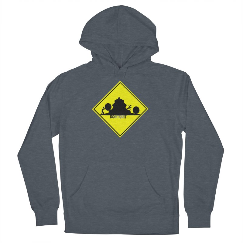 Don't Quit Men's Pullover Hoody by learnthebrand's Artist Shop