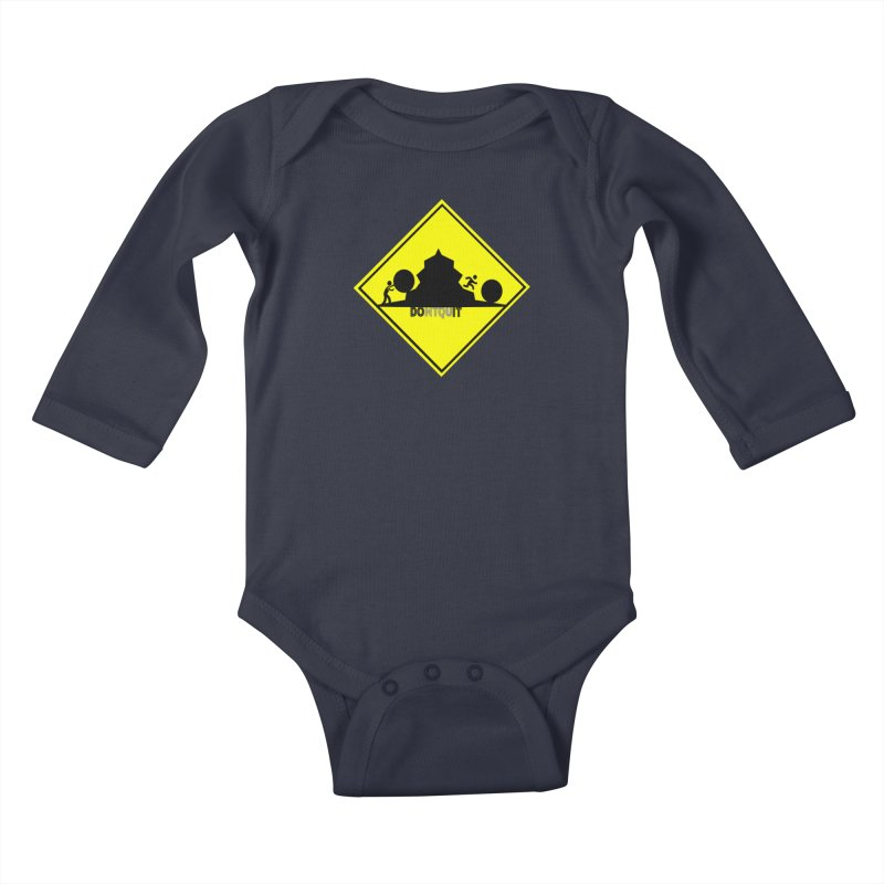 Don't Quit Kids Baby Longsleeve Bodysuit by learnthebrand's Artist Shop