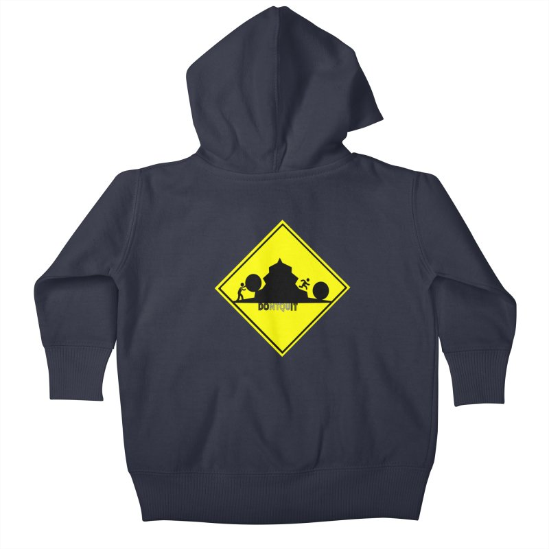 Don't Quit Kids Baby Zip-Up Hoody by learnthebrand's Artist Shop