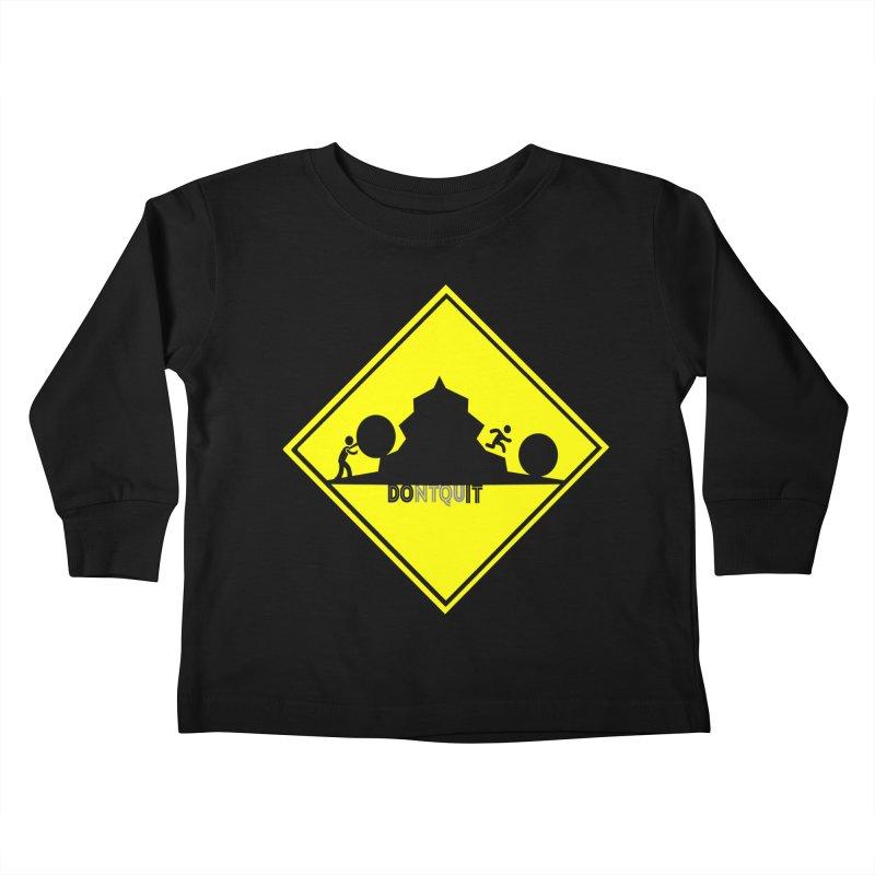 Don't Quit Kids Toddler Longsleeve T-Shirt by learnthebrand's Artist Shop