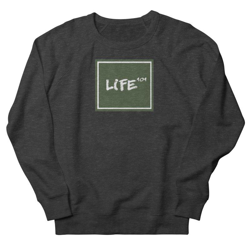 Life 101 Women's Sweatshirt by learnthebrand's Artist Shop