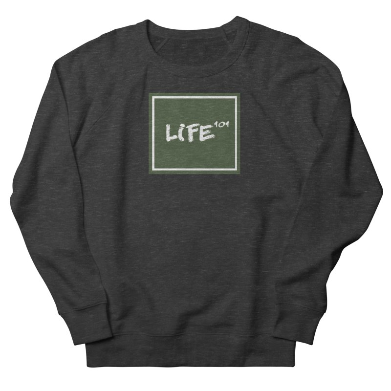 Life 101 Men's Sweatshirt by learnthebrand's Artist Shop