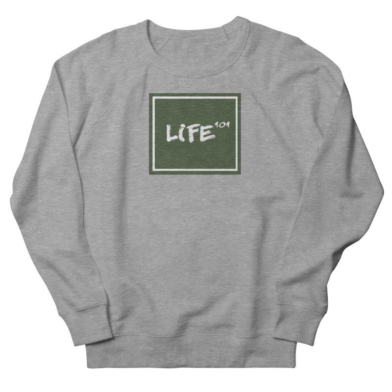Life 101 Men's Sweatshirt by learnthebrand's Artist Shop