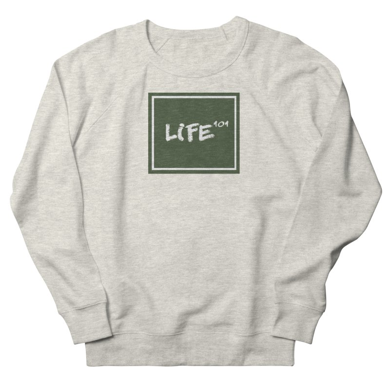 Life 101 Men's French Terry Sweatshirt by learnthebrand's Artist Shop