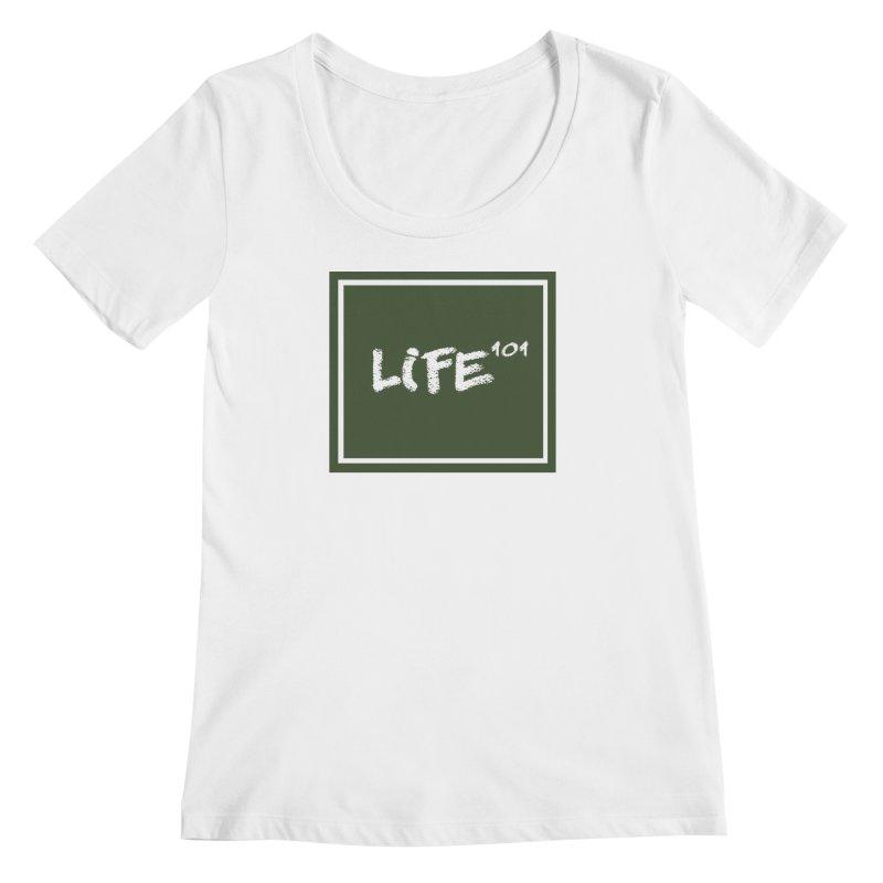 Life 101 Women's Scoopneck by learnthebrand's Artist Shop